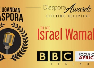 Awards | Remembering The Late Israel Wamala, Founding Editor – BBC Focus on Africa, Uganda Diaspora Lifetime Award Recipient